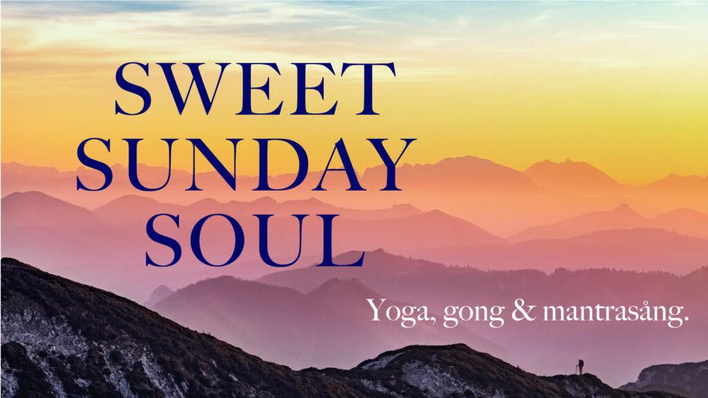 Sweet Sunday Soul